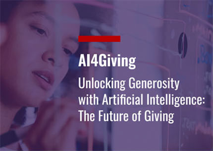 AI4GIVING - UNLOCKING GENEROSITY WITH ARTIFICIAL INTELLIGENCE: THE FUTURE OF GIVING